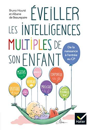 9782401050921: Eveiller les intelligences multiples de son enfant