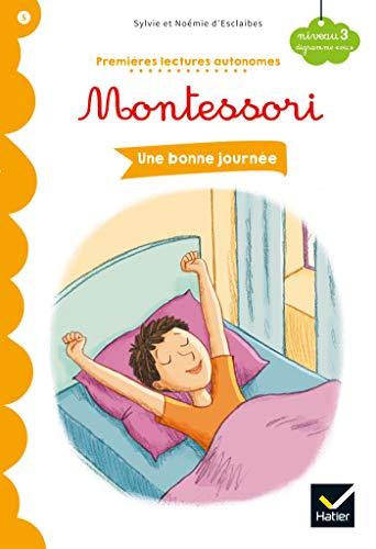 9782401051843: Une bonne journée - Premières lectures autonomes Montessori