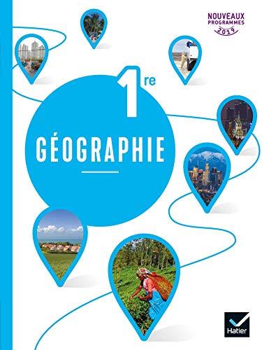 9782401053779: Géographie 1re - Éd. 2019 - Livre de l'élève
