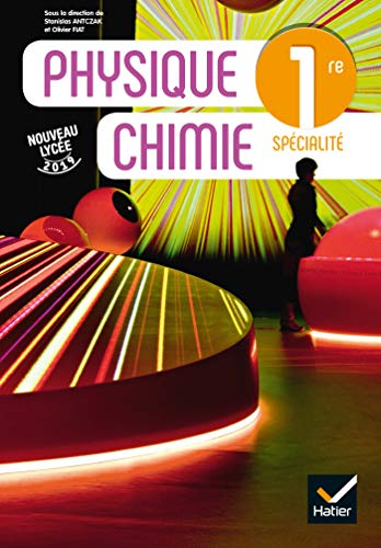 9782401053977: Physique chimie 1re - Éd. 2019 - Livre élève