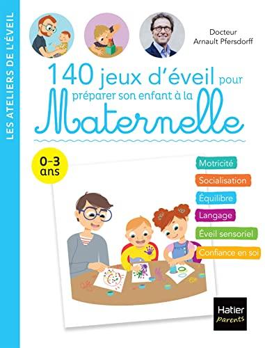 9782401054516: 140 jeux d'éveil pour préparer son enfant à la Maternelle