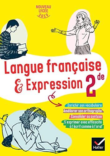 9782401054790: Cahier de langue française 2de - Ed 2019 - cahier de l'élève