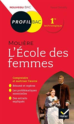 9782401059436: Profil - Molière, L'École des femmes: toutes les clés d'analyse pour le bac