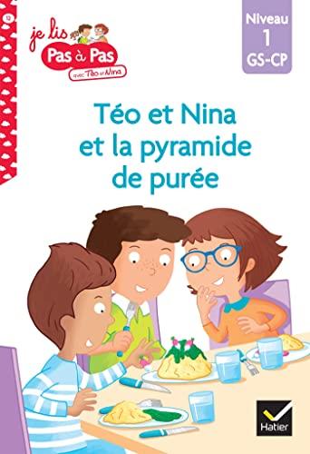9782401059825: Téo et Nina GS CP Niveau 1 - La pyramide de purée