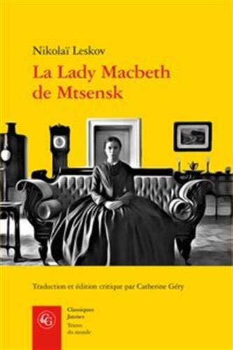 LA LADY MACBETH DE MTSENSK: LESKOV NIKOLAI