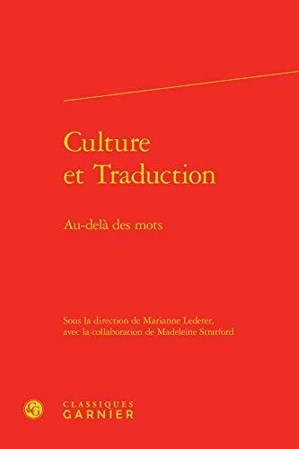 PROBLEMATIQUES DE TRADUCTION - T04 - CULTURE: LEDERER MARIANNE