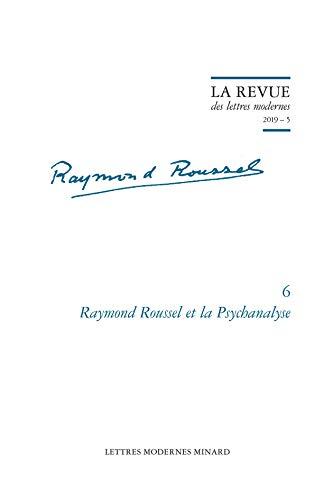 Raymond Roussel et la Psychanalyse: Houppermans, Sjef