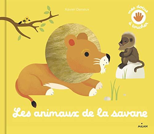 9782408014391: Les animaux de la savane
