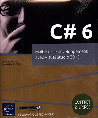 C# 6 - Coffret de 2 livres: Jérôme HUGON Sébastien