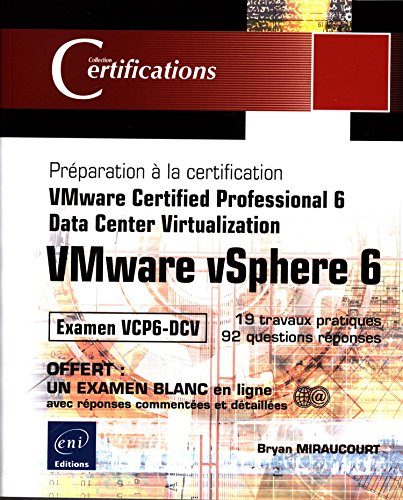 9782409002540: VMware vSphere 6 Préparation à la certification VMware Certifie (Certifications) (French Edition)