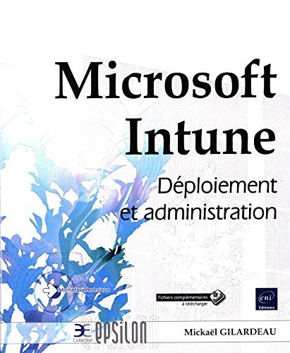 9782409003813: Microsoft Intune : Déploiement et administration