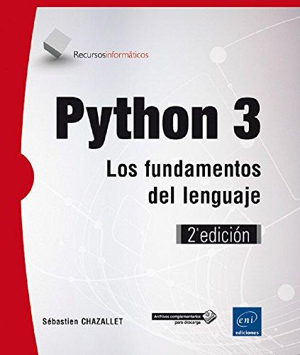 9782409006142: Python 3. Los fundamentos del lenguaje - 2ª edición