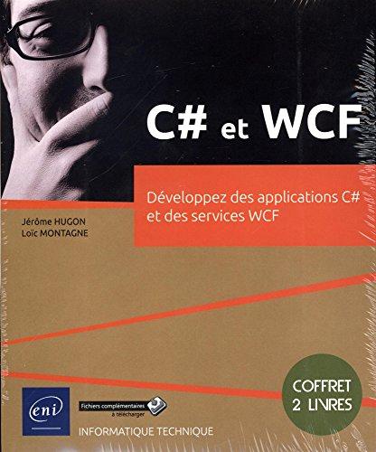 C# et WCF - Coffret de 2: Jérôme HUGON Loïc