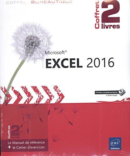 Excel 2016 - coffret de 2 livres : le manuel de référence + le cahier d'exercices: Rigollet, ...