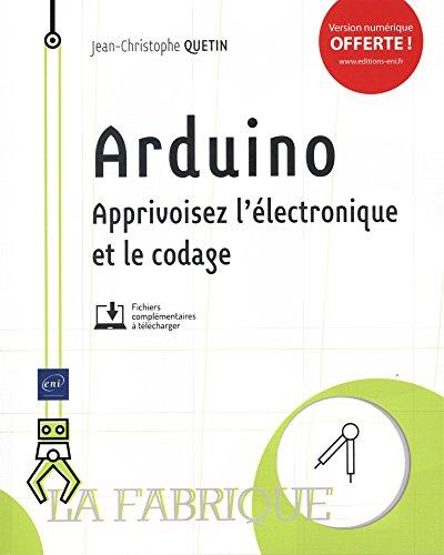 9782409014185: Arduino - Apprivoisez l'électronique et le codage