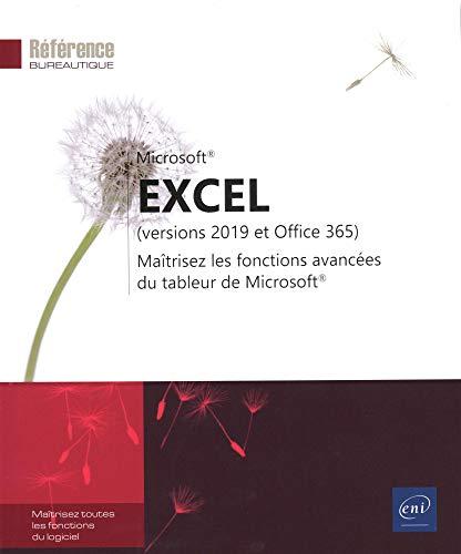 9782409016950: Excel (versions 2019 et Office 365) - Maîtrisez les fonctions avancées du tableur de Microsoft®