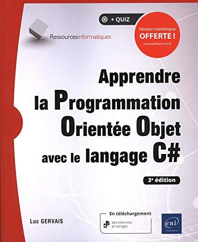 9782409020568: Apprendre la Programmation Orientée Objet avec le langage C# (3e édition)