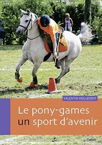 9782410005646: Le pony-games, un sport d'avenir
