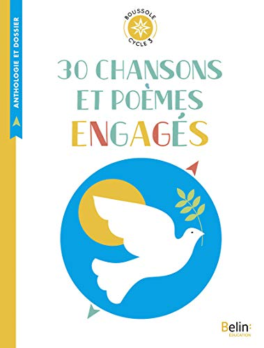 9782410011173: 30 chansons et poemes engages - boussole cycle 3