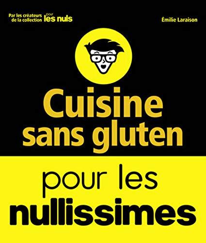 9782412022931: Cuisine sans gluten pour les nullissimes