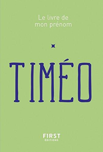 9782412035665: Le Livre de mon prénom - Timéo 65