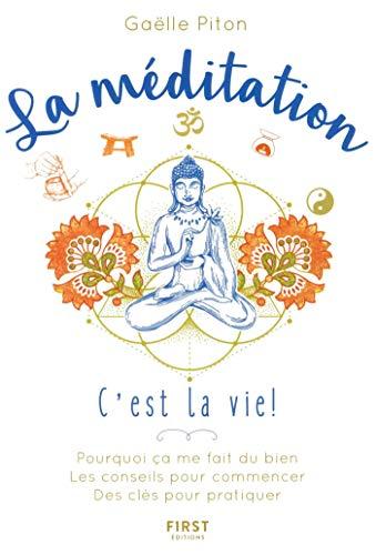 9782412037317: La méditation, c'est la vie !