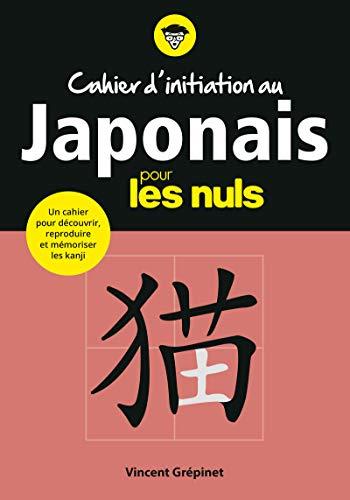 9782412044599: Cahier d'initiation au japonais pour les Nuls
