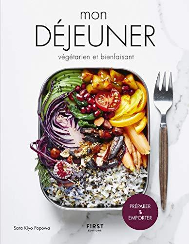 9782412045107: Mon déjeuner végétarien et bienfaisant - Préparer et emporter