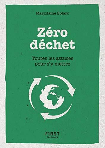 9782412046357: Le petit livre du Zéro déchet - Toutes les astuces pour s'y mettre
