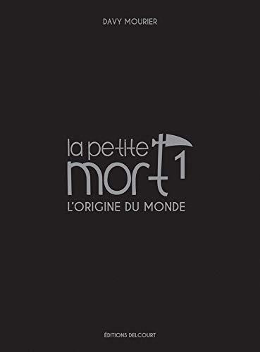 La Petite Mort - Edition Luxe T01: L'origine du monde