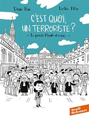9782413012948: C'est quoi, un terroriste ? Le procès Merah et nous: Le procès Merah et nous
