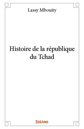 Histoire de La Republique Du Tchad: Mbouity, Lassy