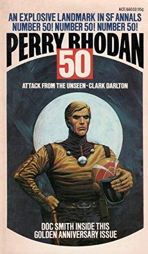 Attack From the Unseen (Perry Rhodan, 50): Clark Darlton