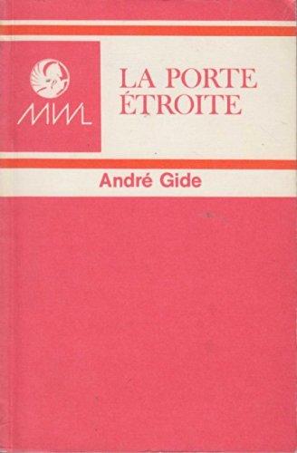 LA PORTE ETROITE.: Gide, Andre. Edited