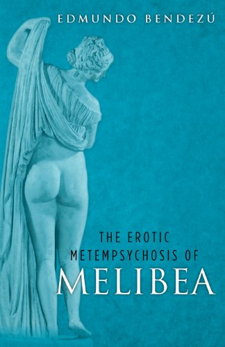 9782475000181: The Erotic Metempsychosis of Melibea