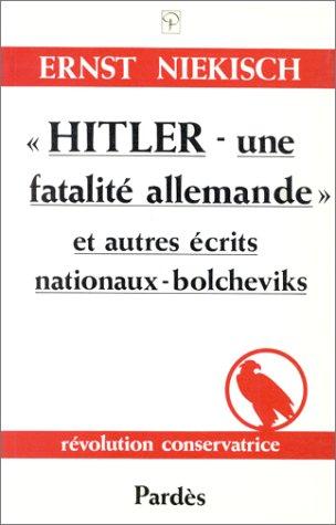 9782490000425: Hitler, une fatalite allemande (Revolution Conservat)