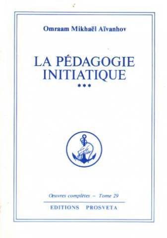 La Pédagogie initiatique (2490029010) by [???]