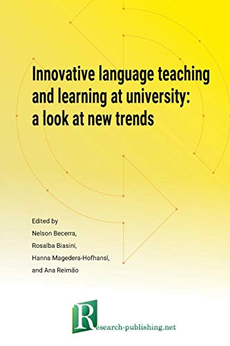 Innovative language teaching and learning at university: a look at new trends (Paperback) - Rosalba Biasini, Nelson Becerra, Hanna Magedera