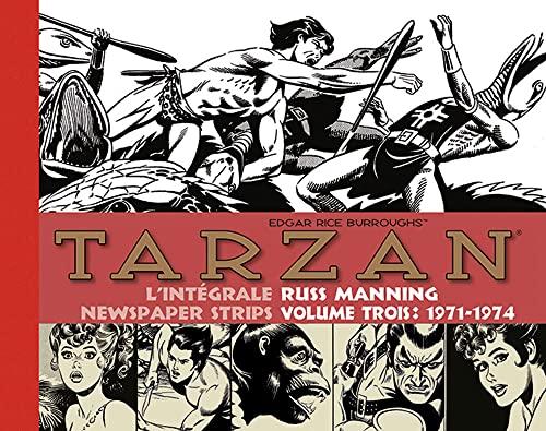 9782490357116: Tarzan L'intégrale des Newspaper Strips, Volume 3 : 1971-1974