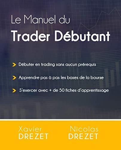 9782491060008: Le Manuel du Trader Débutant