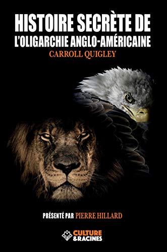 9782491861094: Histoire de l'oligarchie anglo-américaine