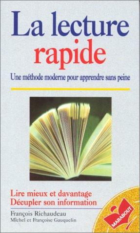 La lecture rapide : Une méthode moderne: Françoise Gauquelin