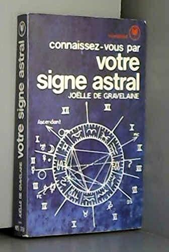 9782501001052: Connaissez-vous par votre signe astral