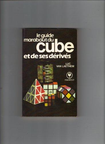 9782501001489: Le Guide Marabout du cube et de ses d�riv�s (Collection Marabout service)