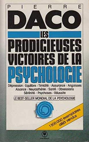 Les prodigieuses victoires de la psychologie moderne: Daco, Pierre
