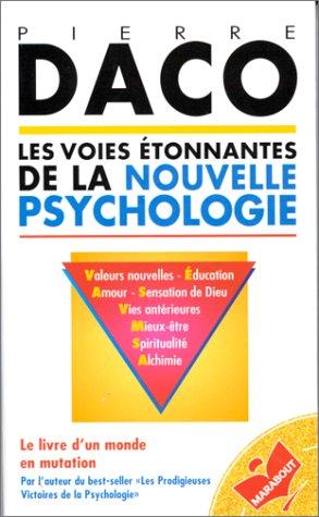 9782501001991: Les voies étonnantes de la nouvelle psychologie (Collection Marabout service) (French Edition)