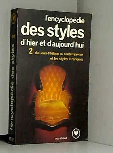 9782501003339: L'encyclopédie des styles d'hier et d'aujourd'hui. Tome 2 : du Louis-Philippe au contempor