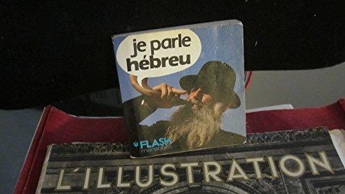 9782501003599: Je parle hébreu : Une méthode ultra-rapide (Marabout flash)