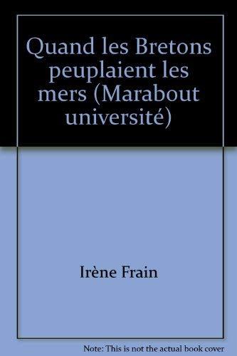 9782501003612: Quand les Bretons peuplaient les mers (Marabout universite) (French Edition)