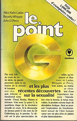 9782501004947: Le point G et autres découvertes récentes sur la sexualité humaine - traduit de l'américain par Christian Bounay